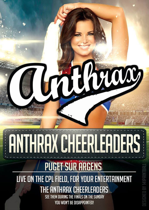 For your entertainment: the Anthrax Cheerleaders