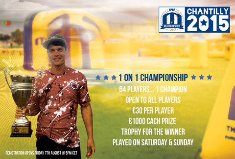 1 on 1 Championship registration Chantilly will open Friday, 7th of August @ 5pm CET