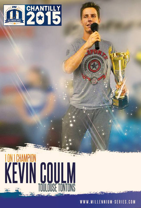 Millennium 1 on 1 Champion - Kevin Coulm, Toulouse Tontons